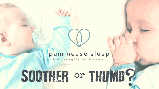 Soother or Thumb, blog, Pam Nease Sleep Consultants