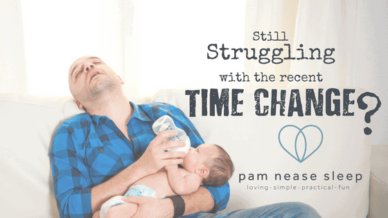 Struggling with time change, Pam Nease Sleep, blog, baby sleep consultants
